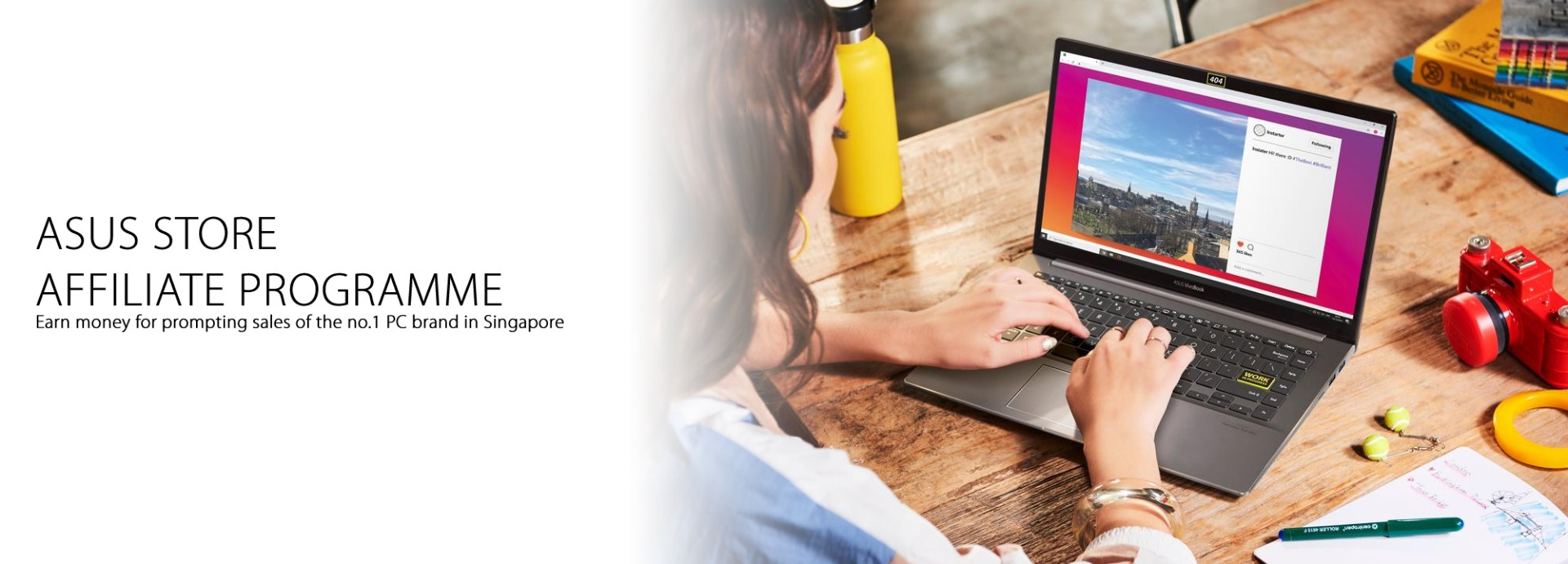 ASUS Store Affiliate Programme - Earn money for prompting sales of the no.1 PC brand in Singapore
